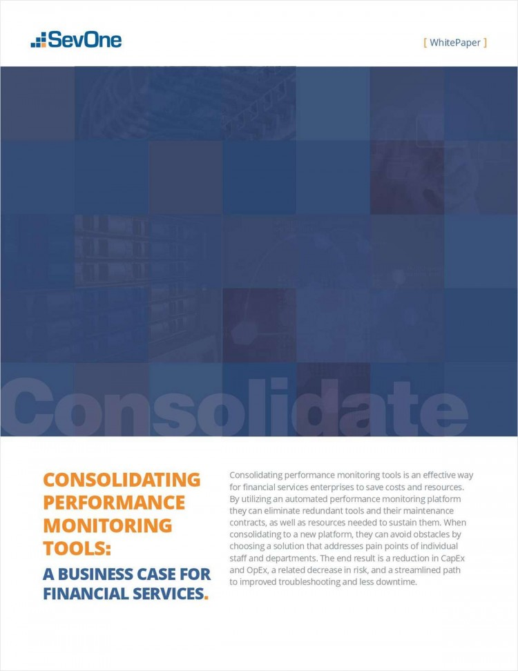 Consolidating Performance Monitoring Tools: A Business Case for Financial Services