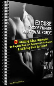 Excuse Proof Fitness Survival Guide