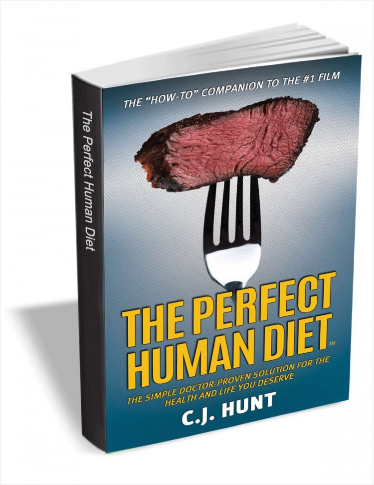 The Perfect Human Diet (FREE for a limited time!) Valued at over $8
