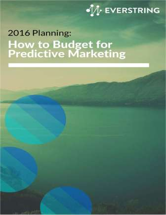 2016 Planning: How to Budget for Predictive Marketing