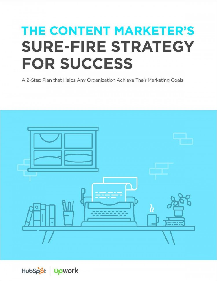 The Content Marketer's Sure-Fire Strategy for Success